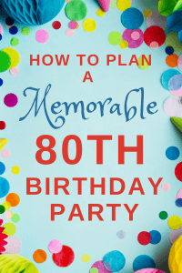 80th Birthday Party Ideas - Need a little help planning a fabulous 80th birthday party? Click to get details and inspiration on planning an 80th birthday party for Mom, Dad, Grandma, Grandpa or another special senior citizen!