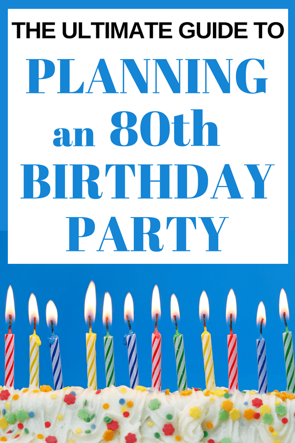 How to Plan an 80th Birthday Party - Planning an 80th birthday party for Mom, Dad or another special senior? Find great tips and tricks - everything you need to know to plan a fabulous 80th Birthday Party!