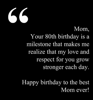 80TH BIRTHDAY WISHES FOR MOM