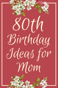 80th Birthday Ideas for Mom - Looking for fabulous ideas to celebrate Mom's 80th Birthday? Find everything you need for a memorable 80th birthday for your Mom - gifts, party ideas, cakes, and more!