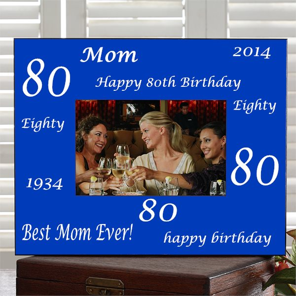 Personalized 80th Birthday Picture Frame for Mom
