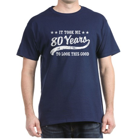 Funny 80th Birthday T Shirt