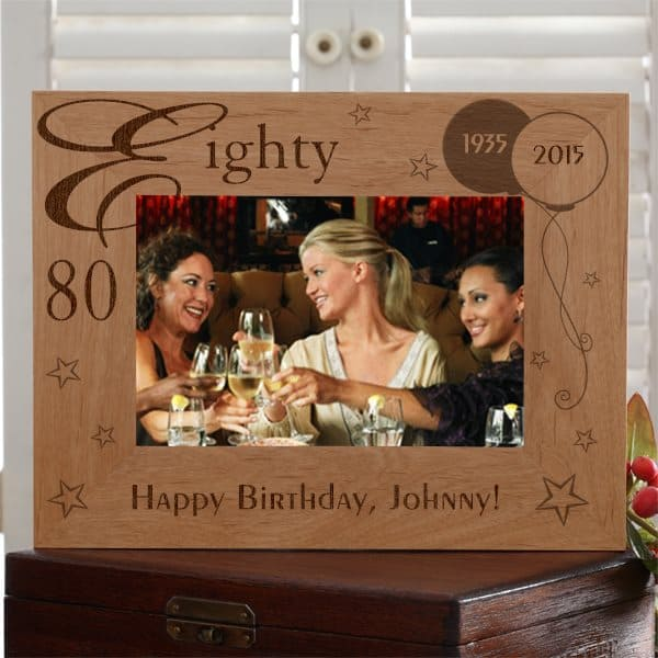 Handsome personalized 80th birthday wooden picture frame is a stylish way to preserve a favorite memory of the special day!  A gift that he will treasure - for under $25!