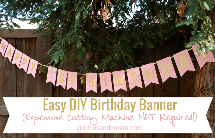 Easy DIY Birthday Banner with Sticker Letters