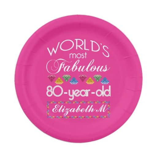 Worlds Most Fabulous 80 Year Old Theme For Women 80th Birthday Party