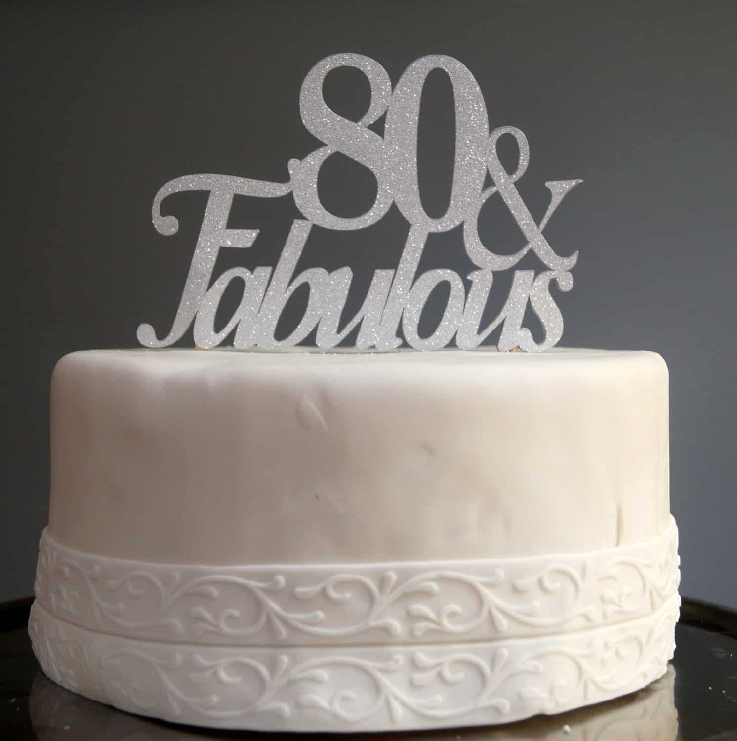 Ideas For Birthday Cake Toppers : 80th Birthday Cakes - 80th Birthday Ideas