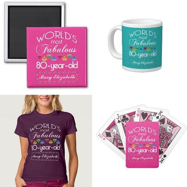 World's Most Fabulous 80th Birthday Gifts for Women  - Let her know that you think she's fabulous!  Choose from dozens of personalized gifts - prices start at under $15!