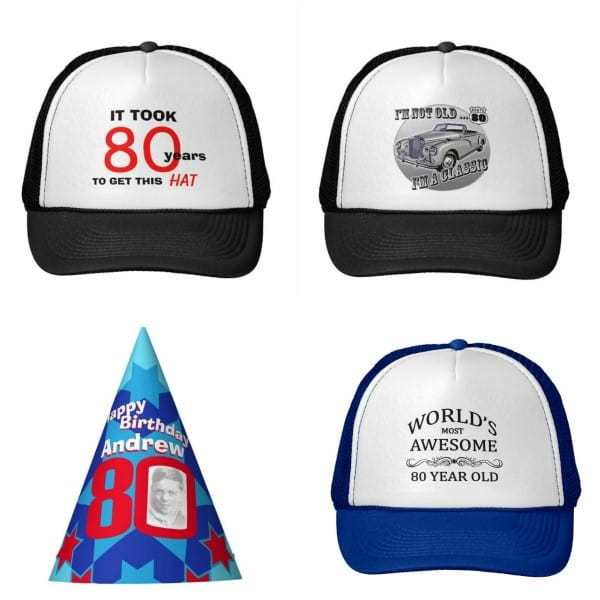 80th Birthday Hats for Men - Need a fun and inexpensive gift for your favorite senior man?  Check out this collection of over 500 funny 80th birthday hats for men!