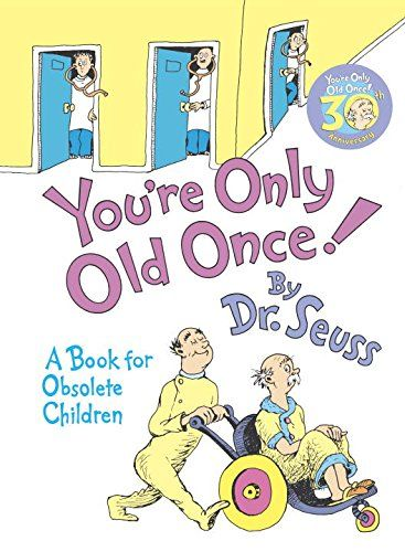 Funny 80th Birthday Books for Women - Dr. Seuss takes a lighthearted look at aging.   A fun and inexpensive birthday gift for any senior!