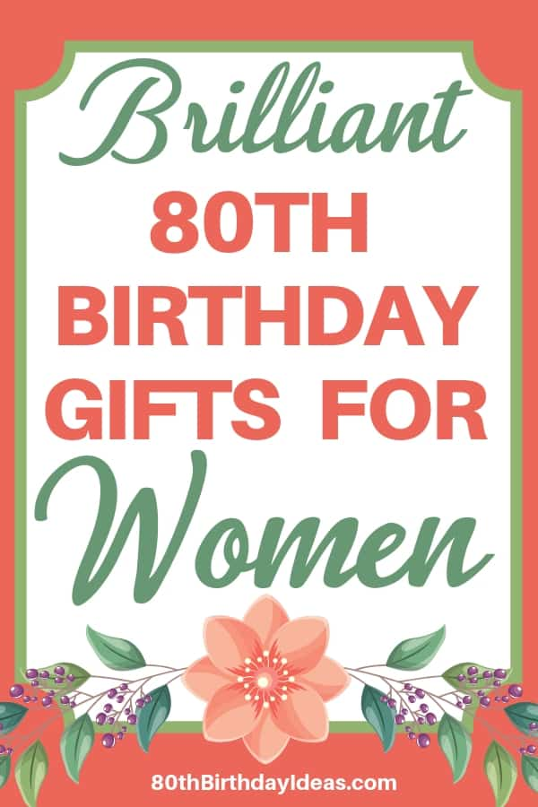 Gift Ideas for 80 Year Old Woman - Birthday and Christmas gifts that are perfect for the older woman who has everything!  It can be hard to find a unique gift for a woman who is turning 80...click to see 30+ gift ideas that are sure to delight any senior lady!  #giftsforher #80thBirthdayIdeas.com
