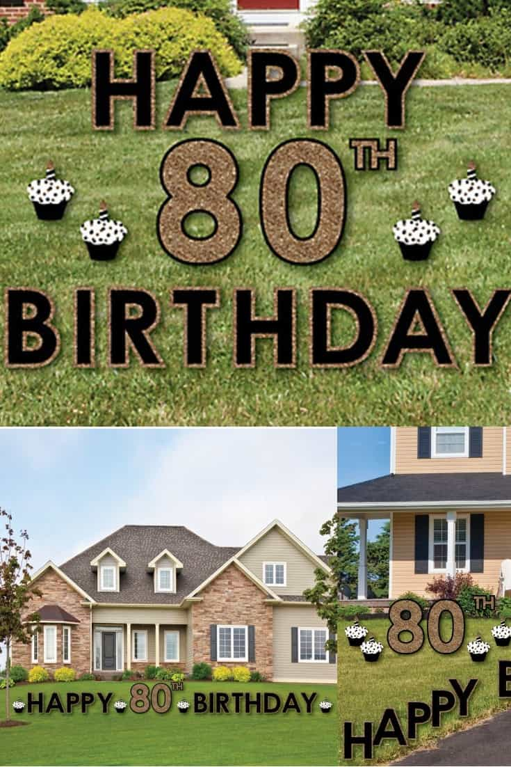 Fun Happy 80th Birthday yard decorations are a great way to welcome guests to your party...or a wonderful surprise for the 80 year old to wake up to in the morning!