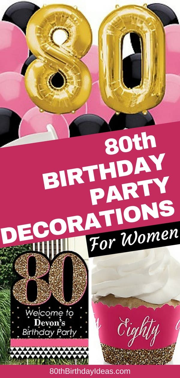 Looking for 80th birthday party ideas for Mom, Grandma or another woman turning 80?  Click to see these fun 80th birthday decorations in pink and black...plus 20 other great 80th birthday party themes!