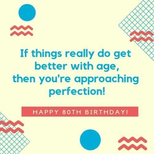80th Birthday Wishes - Perfect Messages & Quotes to Wish a