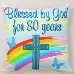 Blessed by God for 80 Years Pillow