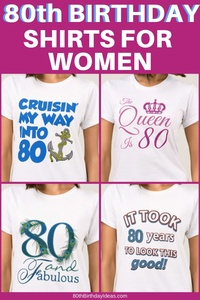 80th Birthday Shirts for Women - Looking for a fun and inexpensive gift for 80 year old lady? Deck her out with a cute 80th birthday shirt or sweatshirt!
