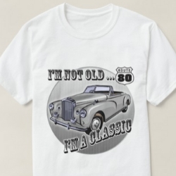 I'm a Classic Shirt - Men's and Women's Styles