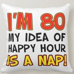 Funny Pillow for 80 Year Old Woman