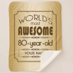 Personalized World's Most Awesome 80 Year Old Blanket