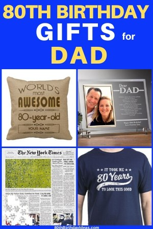 80th Birthday Gift Ideas for Dad: Top